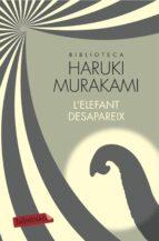 l elefant desapareix-haruki murakami-9788417031350