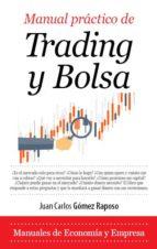 manual practico de trading y bolsa juan carlos gomez raposo 9788417044350