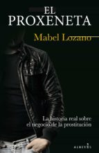 el proxeneta-mabel lozano-9788417077150