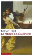 la musica de la memoria- rústica-xavier güell-9788417088750