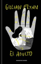 el adulto (ebook)-gillian flynn-9788417125950