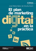 el plan de  marketing digital en la practica (3ª ed.)-jose maria sainz de vicuña ancin-9788417129750