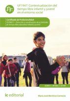 contextualización del tiempo libre infantil y juvenil en el entorno social. sscb0211 (ebook) maría josé martínez carmona 9788417224950