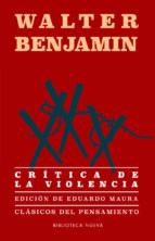 critica de la violencia walter benjamin 9788417408350