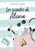los secretos de alexia (saga alexia 1) (ebook)-susana rubio-9788417460150