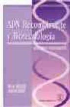 adn recombinante y biotecnologia: guia para estudiantes helen kreuzer adrianne massey 9788420010250