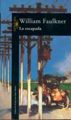la escapada (ebook)-william faulkner-9788420490250