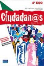 ciudadanos. cuaderno de actividades 4 eso (secundaria-ciudadanía)-9788420552750