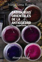 sabidurias orientales de la antigüedad (2ª ed.) maria teresa roman 9788420648750