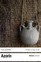 los pueblos: ensayos sobre la vida provinciana jose (azorin) martinez ruiz 9788420654850
