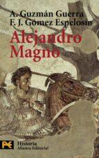 alejandro magno-antonio guzman guerra-f.j. gomez espelosin-9788420658650