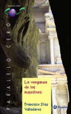 las venganzas de los musolines (paralelo cero)-francisco diaz-9788421697450