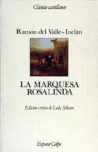 la marquesa rosalinda-ramon maria del valle inclan-9788423938650