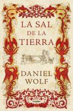 la sal de la tierra (ebook)-daniel wolf-9788425353550