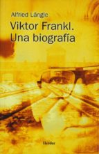 victor frankl: una biografia alfried längle 9788425421150