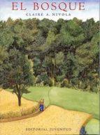 el bosque-claire a nivola-9788426132550