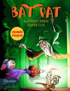 Bat pat: alkimistaren sekretua Descargue libros electrónicos en línea gratuitos para kindle
