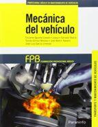 mecanica del vehiculo (formacion profesional basica) 9788428335850