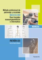 metodo profesional de patronaje y escalado masculino carlos garcia ramos 9788428396950