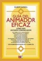 guía del animador eficaz (ebook)-gilbert garibal-9788431554750