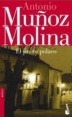 el jinete polaco (premio planeta 1991) antonio muñoz molina 9788432217050