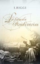la formula stradivarius i. biggi 9788432231650