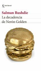 la decadencia de neron golden salman rushdie 9788432233050