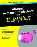 ahorrar en la factura electrica para dummies-9788432902550