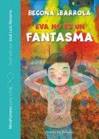 eva no es un fantasma (mindfulnes para niños)-begoña ibarrola-9788433029850