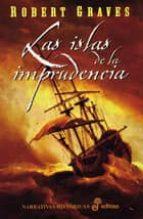 las islas de la imprudencia (3ª ed.)-robert graves-9788435005050
