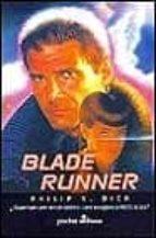 ¿sueñan los androides con ovejas electricas?: blade runner philip k. dick 9788435015950