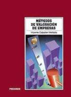 metodos de valoracion de empresas (2ª ed.)-vicente caballer mellado-9788436811650