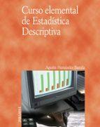 curso elemental de estadistica descriptiva-agustin hernandez bastida-9788436821550
