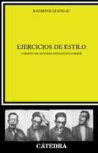 ejercicios de estilo (3ª ed.)-raymond queneau-9788437606750