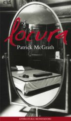 locura-patrick mcgrath-9788439705550