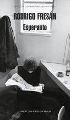 esperanto rodrigo fresan 9788439723950