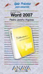 word 2007 (guia practica)-pedro jareño algobia-9788441521650