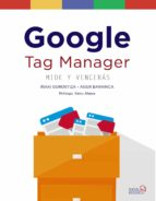 google tag manager. mide y venceras (social media)-iñaki gorostiza esquerdeiro-asier barainca fontao-9788441539150