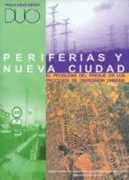 periferias y nueva ciudad: el problema del paisaje en los proceso s de dispersion urbana-pablo arias sierra-9788447208050