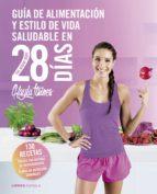 guía de alimentación y estilo de vida saludable en 28 días-kayla itsines-9788448023850
