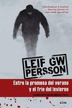 entre la promesa del verano y el frio del invierno: el declive de l estado del bienestar (parte i) leif gw. persson 9788449320750