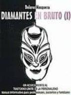 diamantes en bruto (i): un acercamiento al trastorno limite de la personalidad-dolores mosquera-9788460905950