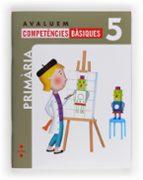 avaluem competències bàsiques 5 5º primaria catala-9788466132350