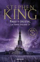 mago y cristal (saga la torre oscura 4) stephen king 9788466342650
