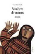 sombras de manos (primer premio del ii certamen internacional de album ilustrado ciudad de alicante 2002)-v. muñoz puelles-9788466717250