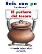 lectura: el puchero del tesoro 1 (1º educacion primaria)-9788466755450