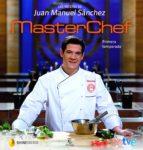 (pe) las recetas de juan manuel sanchez juan manuel sanchez 9788467034950