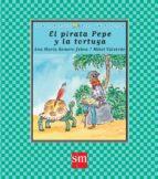el pirata pepe y la tortuga-ana maria romero yebra-9788467582550