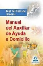 manual del auxiliar ayuda a domicilio: test del temario general-9788467611250