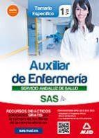 AUXILIAR ENFERMERIA SERVICIO ANDALUZ DE SALUD. TEMARIO ESPECIFICO VOL. 1